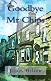 Goodbye Mr Chips