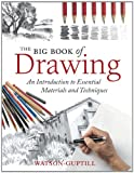 The Big Book of Drawing: An Introduction to Essential Materials and Techniques 画像