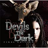 Devils In The Dark ?FINAL EDITION-