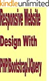 Responsive Website Design with Php/Bootstrap/Jquery (English Edition)
