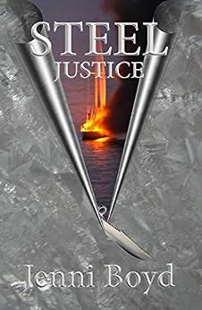 Steel Justice by [Boyd, Jenni]