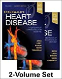 Braunwald's Heart Disease: A Textbook of Cardiovascular Medicine, 2-Volume Set, 11e