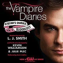 The Vampire Diaries: Stefan's Diaries #2: Bloodlust