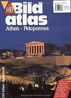 Bildatlas Athen, Peloponnes: Athen, Attika, Saronische Inseln; das Festland von Korinth bis zur Mani. Mit Ausflug nach Delphi