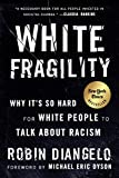 White Fragility: Why It's So Hard for White People to Talk About Racism 画像