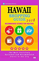 Hawaii Shopping Guide 2018: Best Rated Stores in Hawaii - Stores Recommended for Visitors, (Shopping Guide 2018)