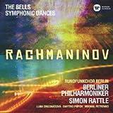 ラフマニノフ:合唱交響曲『鐘』&『交響的舞曲』