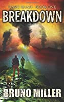 Breakdown: A Post-Apocalyptic Survival series (Dark Road)