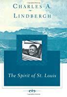The Spirit of St. Louis (Scribner Classics)