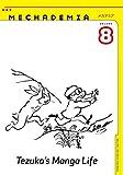 Mechademia 8: Tezuka's Manga Life (Mechamedia)