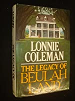 Legacy of Beulah Land