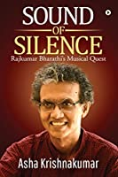 Sound of Silence: Rajkumar Bharathi's Musical Quest