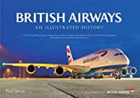 British Airways: An Illustrated History by Paul Jarvis(2014-03-15)