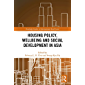 Housing Policy, Wellbeing and Social Development in Asia (Ro…