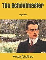 The Schoolmaster: Large Print
