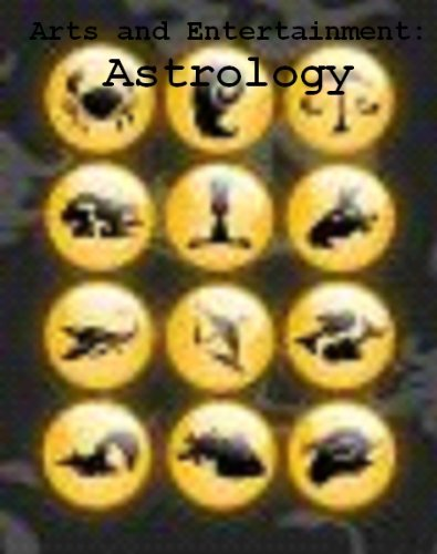 Arts and Entertainment: Astrology (English Edition)