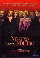 Nessuno Torna Indietro [Italian Edition]