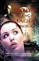 Bruja blanca, magia negra / White Witch, Black Curse (Rachel Morgan)