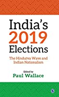India's 2019 Elections: The Hindutva Wave and Indian Nationalism