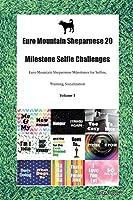 Euro Mountain Sheparnese 20 Milestone Selfie Challenges Euro Mountain Sheparnese Milestones for Selfies, Training, Socialization Volume 1