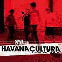 Gilles Peterson presents Havana Cultura - New Cuba Sound [2CD] (BWOOD038CD)