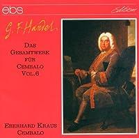 Handel: Harpsichord Works 6