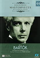 Discovering Masterpieces of Classical Music-Bartok [DVD] [Import]