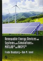 Renewable Energy Devices and Systems with Simulations in MATLAB® and ANSYS®