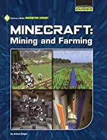 Minecraft Mining and Farming (Unofficial Guides)