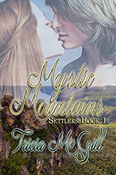 Mystic Mountains (Settlers Book 1) by [McGill, Tricia]