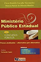Ministério Público Estadual - Provas Analisadas - Série Concursos Públicos