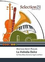 La Melodia Dulce: Floete, Oboe, Klarinette, Fagott und Horn