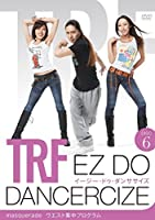 TRF イージー・ドゥ・ダンササイズ 【DISC 6】ウエスト集中プログラム(約71分)