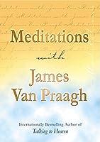 Meditations with James Van Praagh by James Van Praagh(2004-03-04)