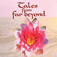 Tales from Far Beyond