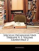 Specielle Pathologie Und Therapie V. 3, Volume 3, Page 2
