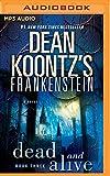 Dead and Alive (Frankenstein)