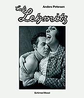 Anders Petersen: Café Lehmitz. Photographs