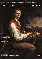Ansichten der Kordilleren und Monumente der eingeborenen Voelker Amerikas: Herausgegeben von Ottmar Ette und Oliver Lubrich. Uebersetzt von Claudia Kalscheuer