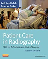 Patient Care in Radiography: With an Introduction to Medical Imaging, 8e