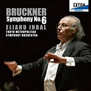ブルックナー:交響曲第6番(1881年ノヴァーク版)