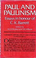 Paul and Paulinism Essays in Honour of C.K. Barrett