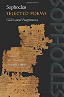 Selected Poems: Odes and Fragments