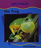 The Frog (Life Cycles)