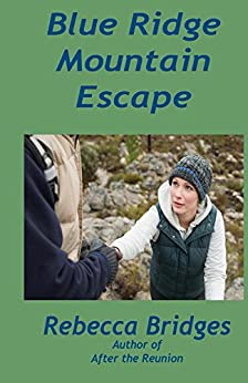 Blue Ridge Mountain Escape by [Bridges, Rebecca]