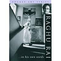 Raghu Rai... in His Own Words (Pocket Art S.)