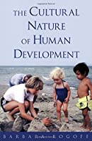 The Cultural Nature of Human Development【洋書】 [並行輸入品]