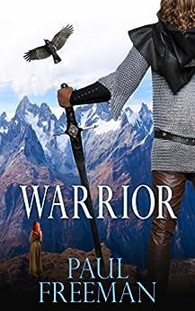 Warrior (Tribesman Book 2) by [Freeman, Paul]