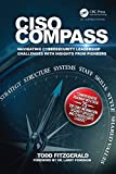 CISO COMPASS: Navigating Cybersecurity Leadership Challenges with Insights from Pioneers (English Edition) 画像