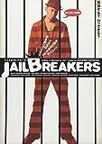 JAIL BREAKERS[DVD]